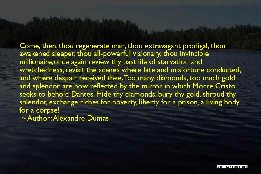 Poverty Quotes By Alexandre Dumas