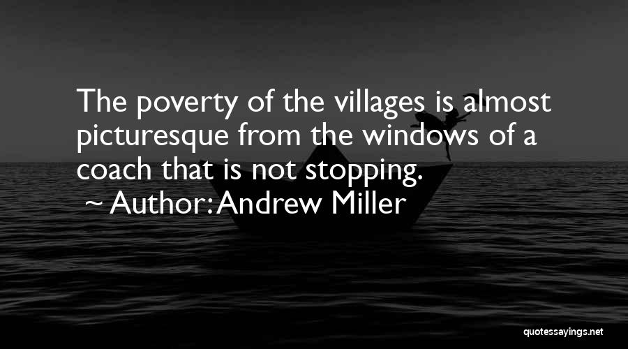 Poverty Quotes By Andrew Miller