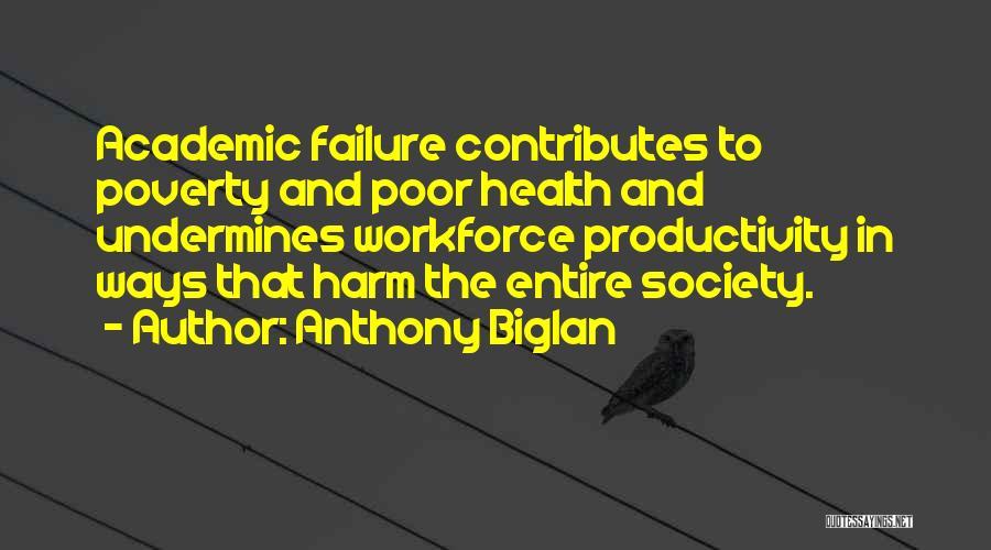 Poverty Quotes By Anthony Biglan