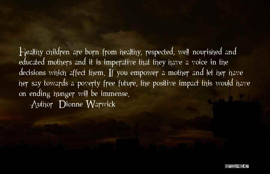Poverty Quotes By Dionne Warwick