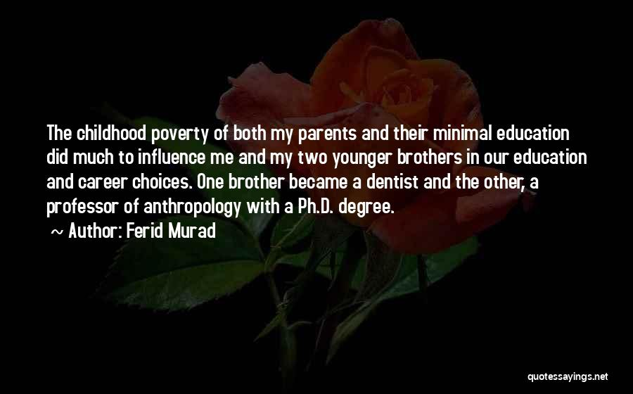 Poverty Quotes By Ferid Murad