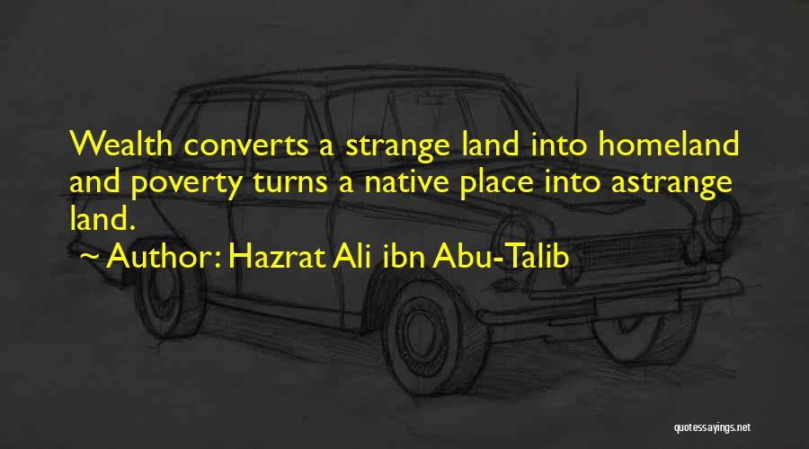 Poverty Quotes By Hazrat Ali Ibn Abu-Talib