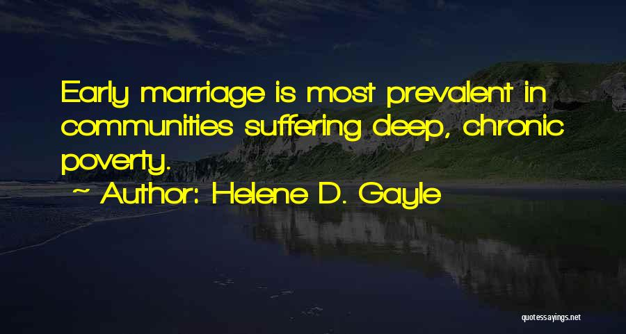 Poverty Quotes By Helene D. Gayle
