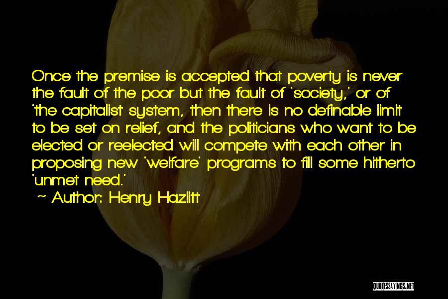 Poverty Quotes By Henry Hazlitt