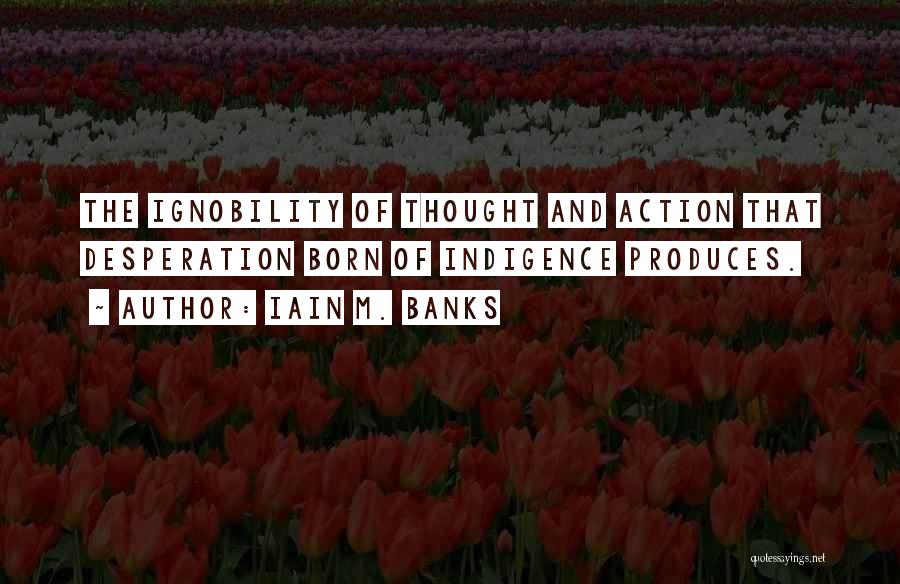 Poverty Quotes By Iain M. Banks