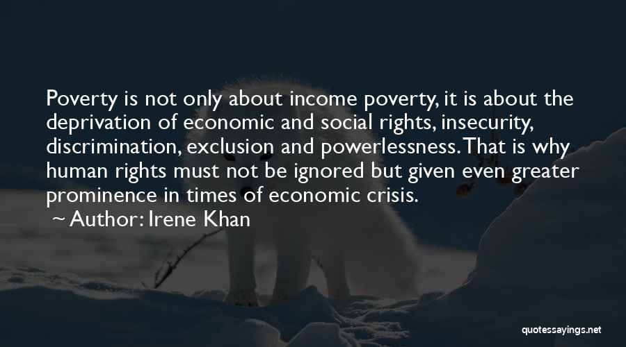 Poverty Quotes By Irene Khan