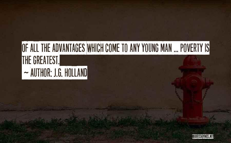 Poverty Quotes By J.G. Holland