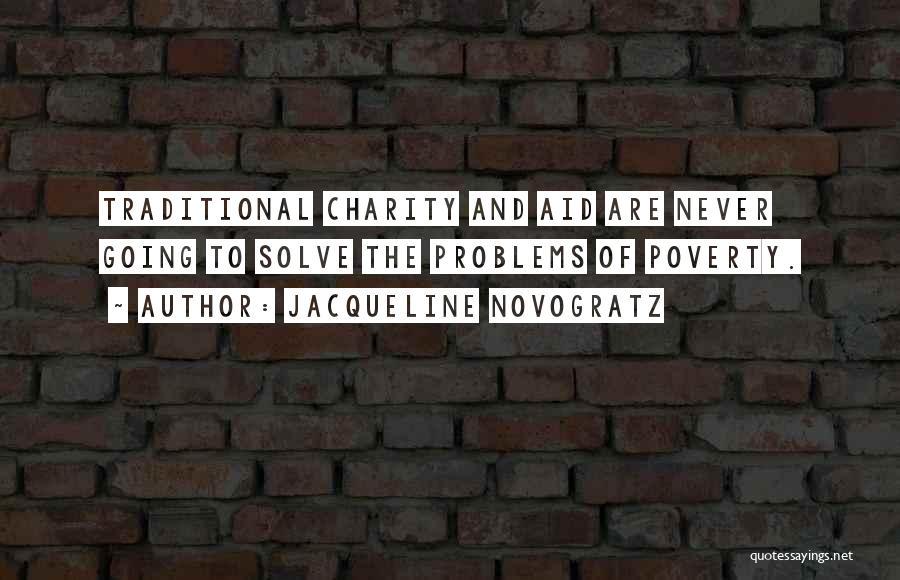 Poverty Quotes By Jacqueline Novogratz