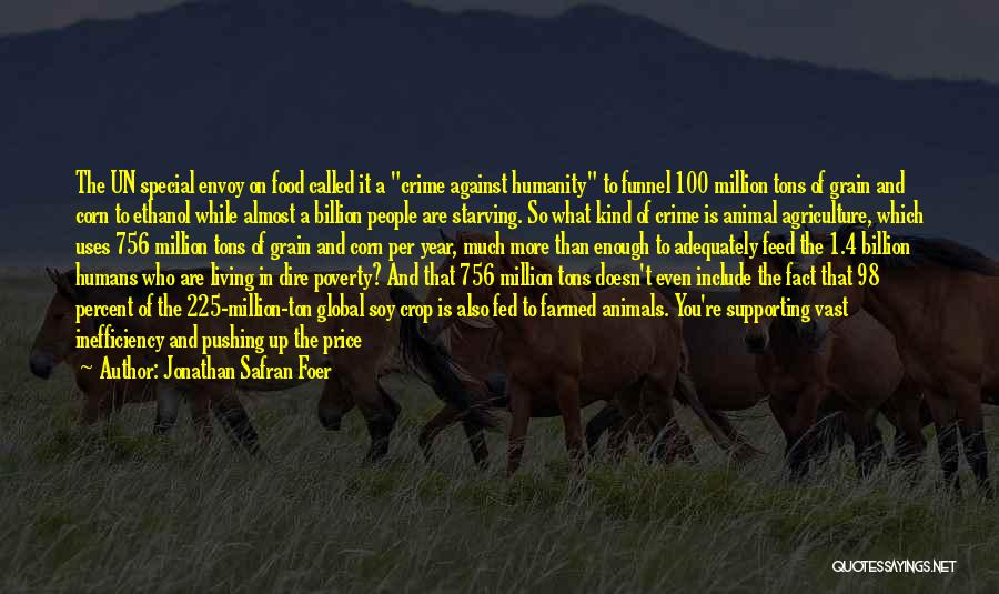 Poverty Quotes By Jonathan Safran Foer