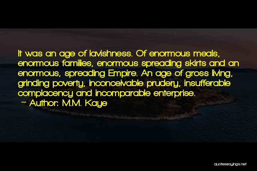 Poverty Quotes By M.M. Kaye