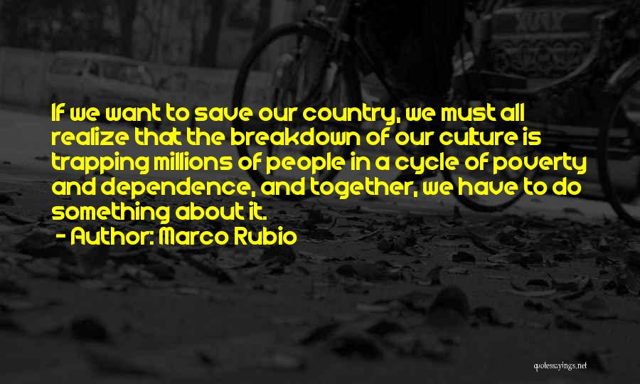 Poverty Quotes By Marco Rubio