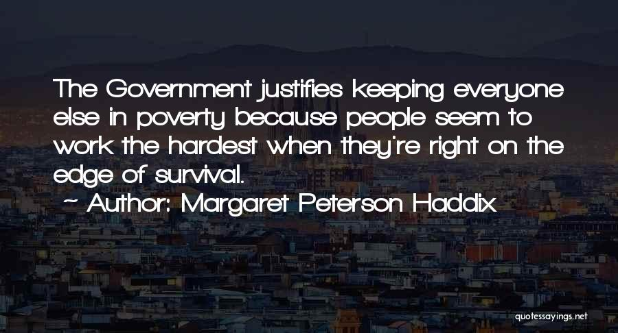 Poverty Quotes By Margaret Peterson Haddix
