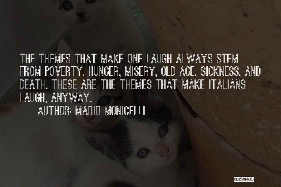 Poverty Quotes By Mario Monicelli