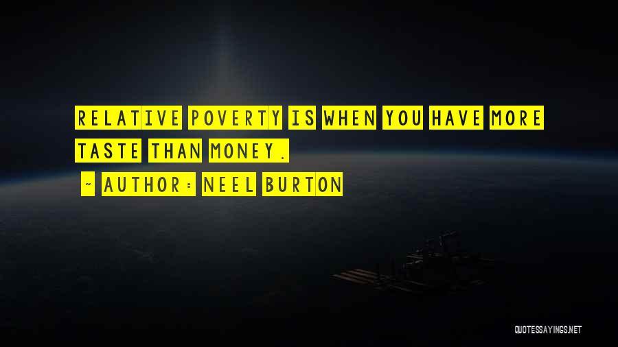 Poverty Quotes By Neel Burton