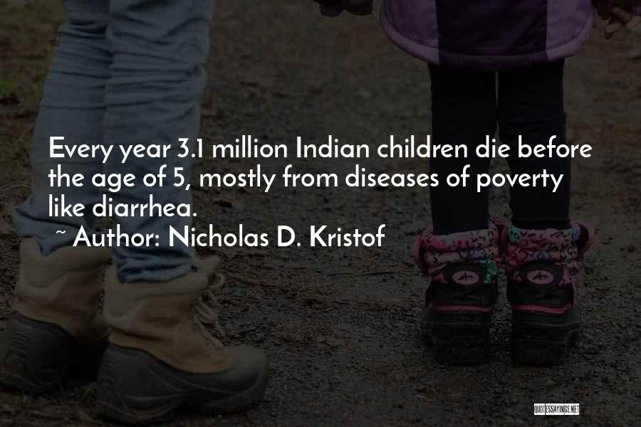 Poverty Quotes By Nicholas D. Kristof