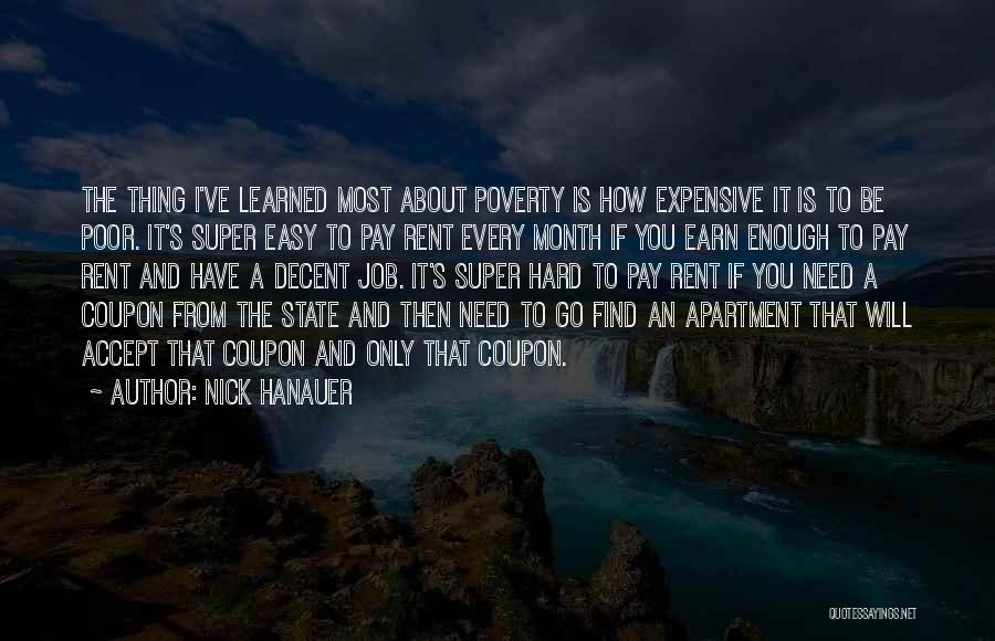 Poverty Quotes By Nick Hanauer