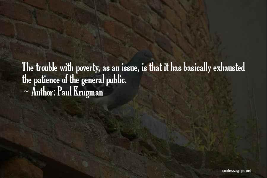 Poverty Quotes By Paul Krugman