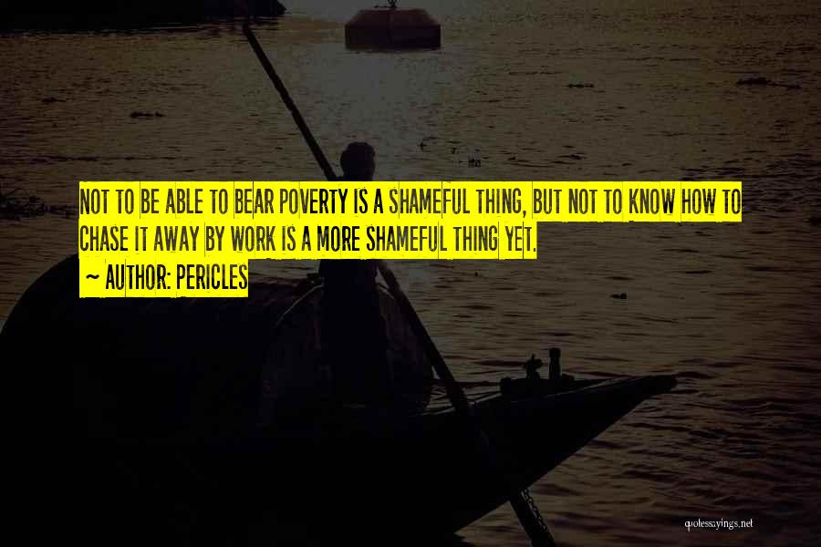Poverty Quotes By Pericles