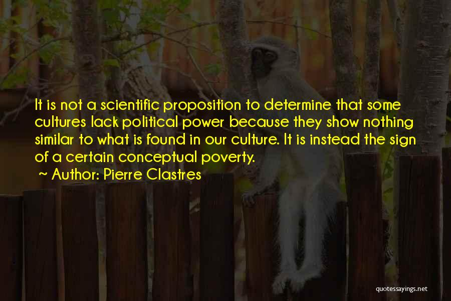 Poverty Quotes By Pierre Clastres