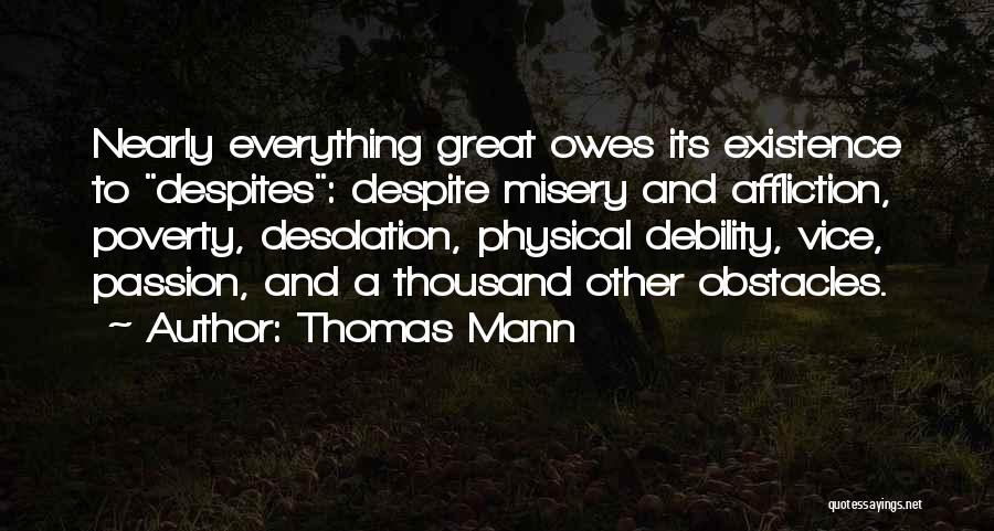 Poverty Quotes By Thomas Mann