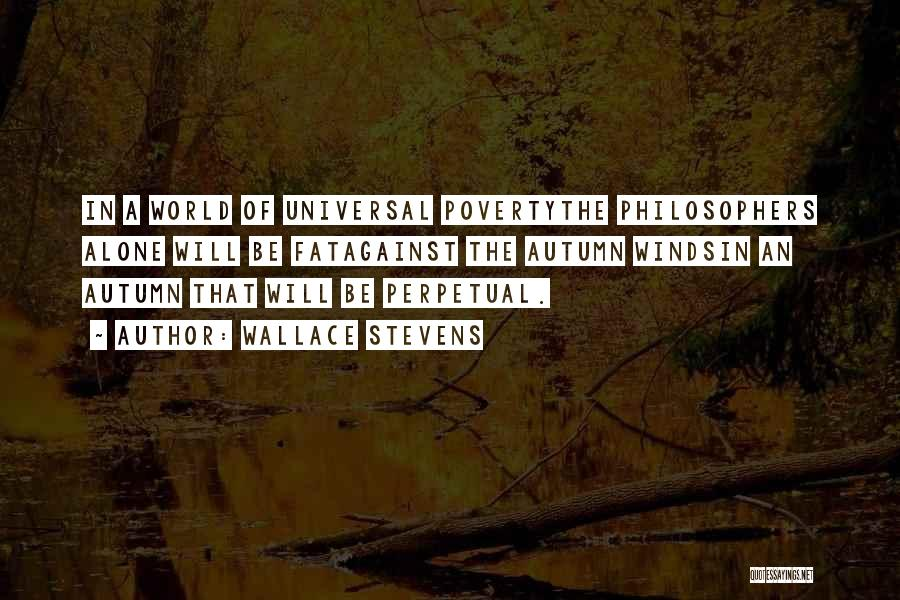 Poverty Quotes By Wallace Stevens