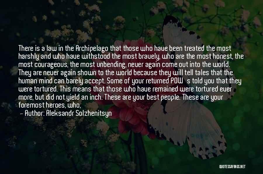 Pow Quotes By Aleksandr Solzhenitsyn