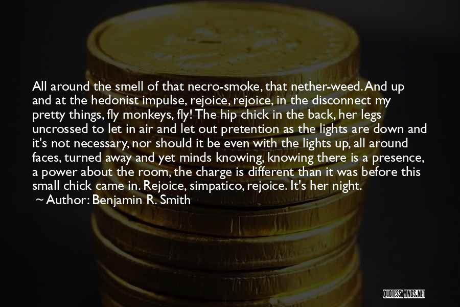 Pow Quotes By Benjamin R. Smith