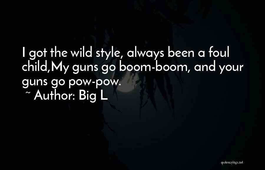 Pow Quotes By Big L