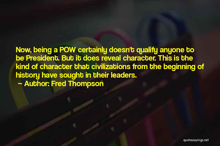 Pow Quotes By Fred Thompson