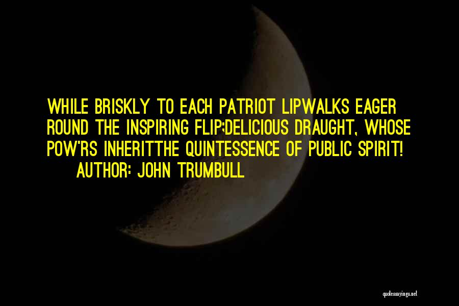 Pow Quotes By John Trumbull
