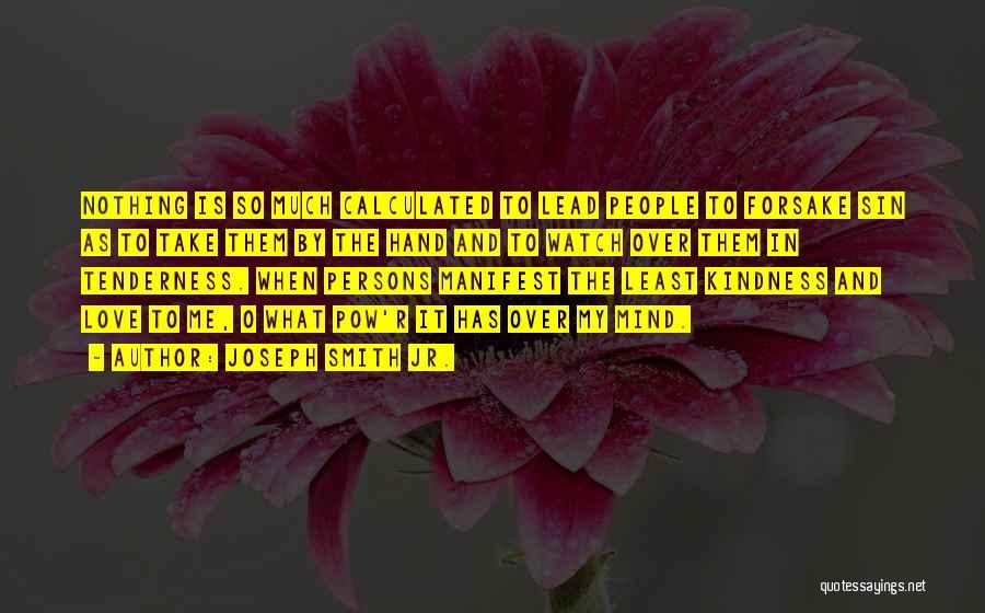 Pow Quotes By Joseph Smith Jr.