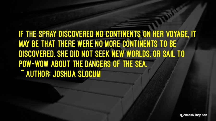 Pow Quotes By Joshua Slocum