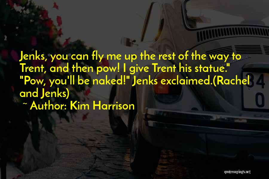 Pow Quotes By Kim Harrison