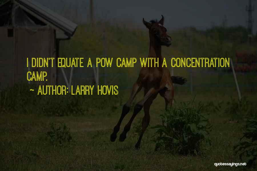 Pow Quotes By Larry Hovis