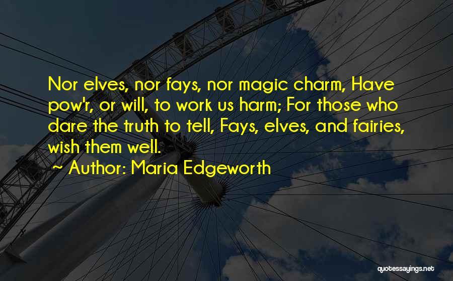 Pow Quotes By Maria Edgeworth