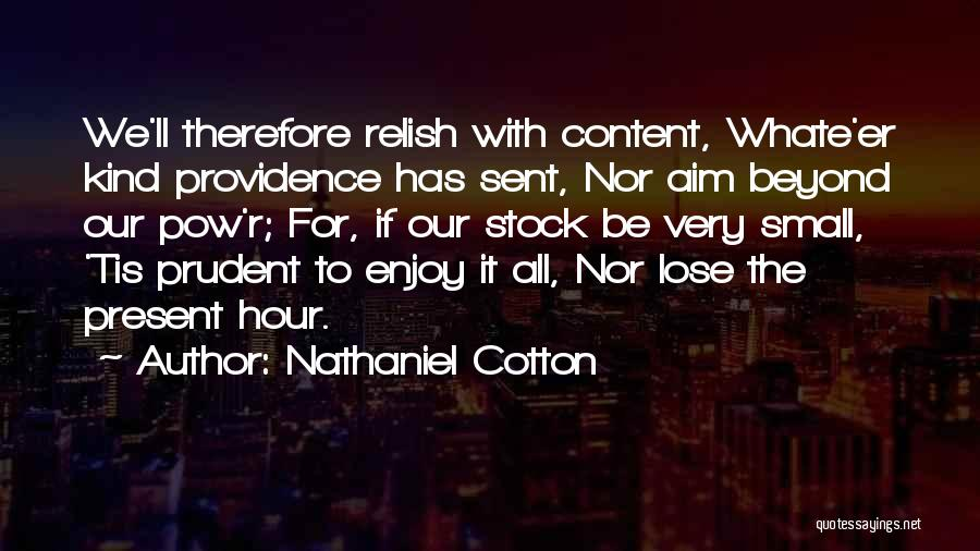 Pow Quotes By Nathaniel Cotton