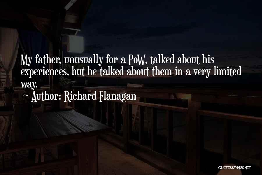 Pow Quotes By Richard Flanagan