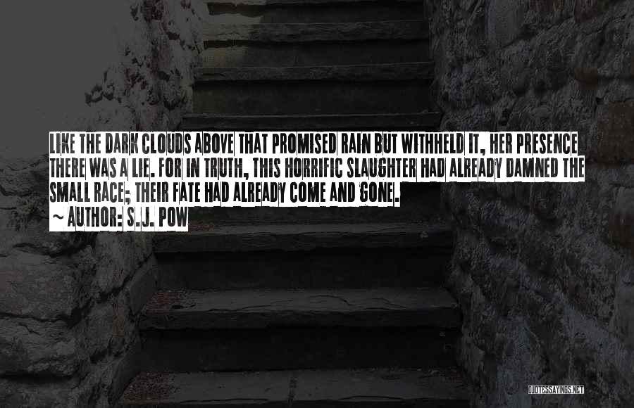 Pow Quotes By S.J. Pow