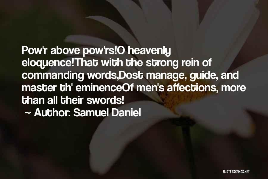 Pow Quotes By Samuel Daniel