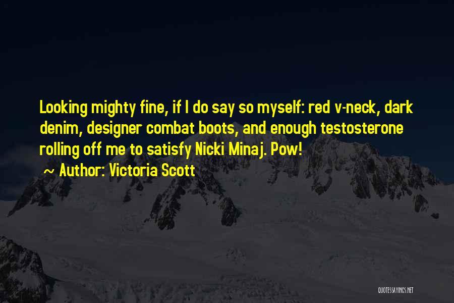 Pow Quotes By Victoria Scott