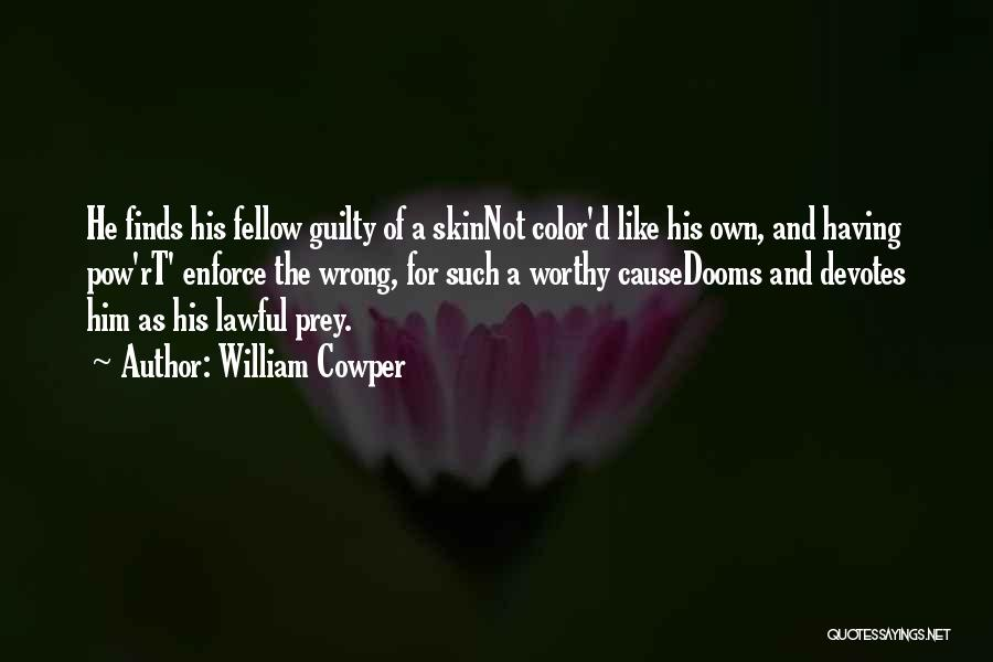 Pow Quotes By William Cowper