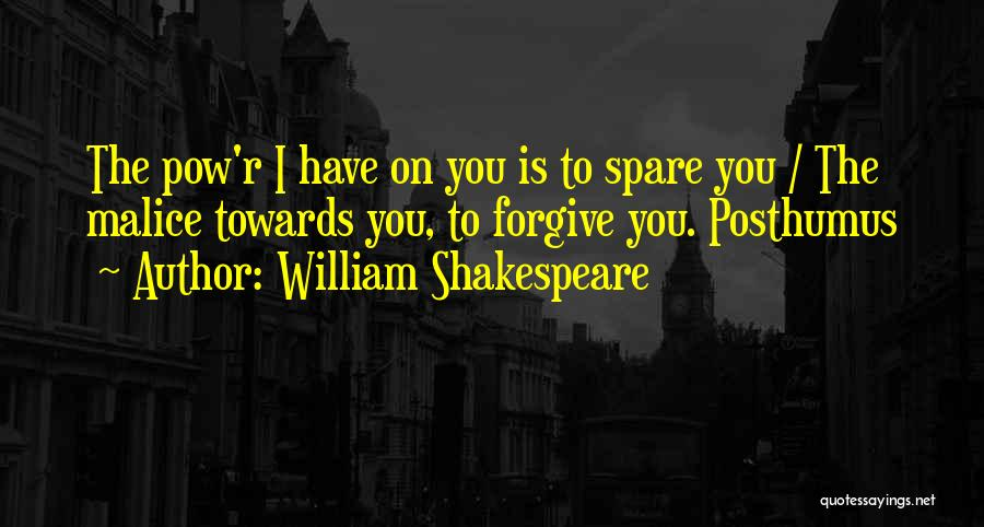 Pow Quotes By William Shakespeare