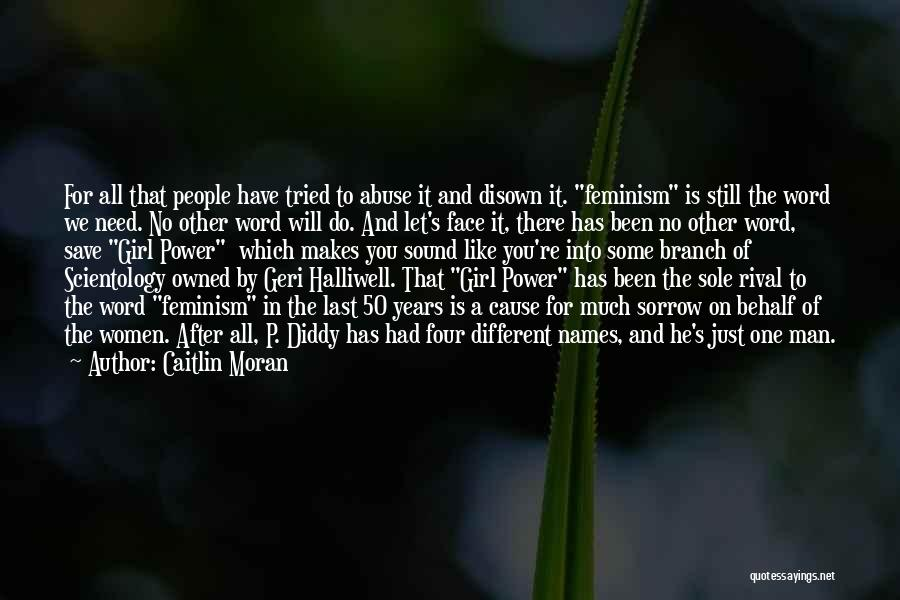 Power And Abuse Quotes By Caitlin Moran