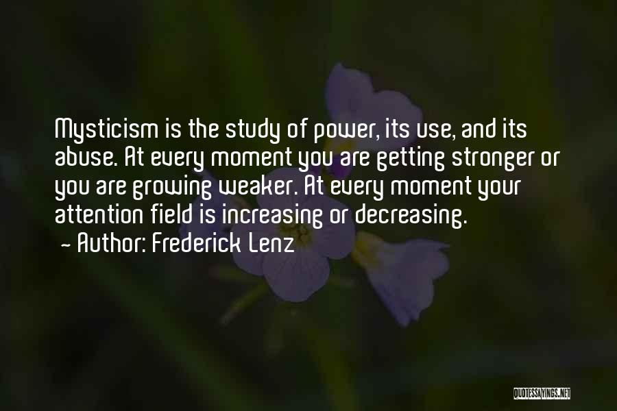 Power And Abuse Quotes By Frederick Lenz