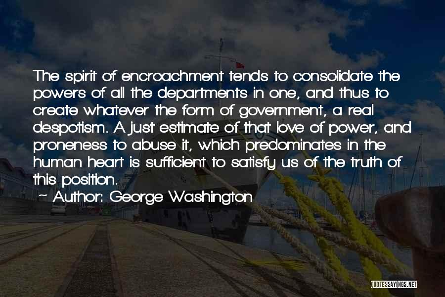 Power And Abuse Quotes By George Washington