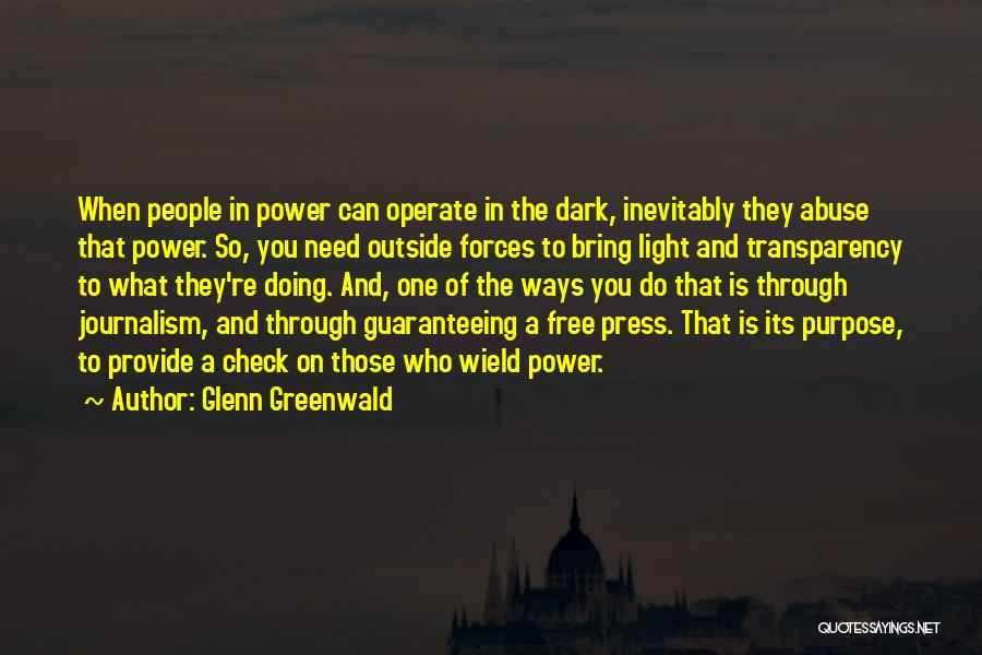 Power And Abuse Quotes By Glenn Greenwald