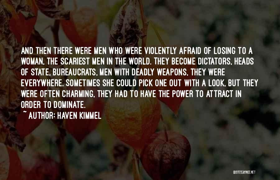 Power And Abuse Quotes By Haven Kimmel