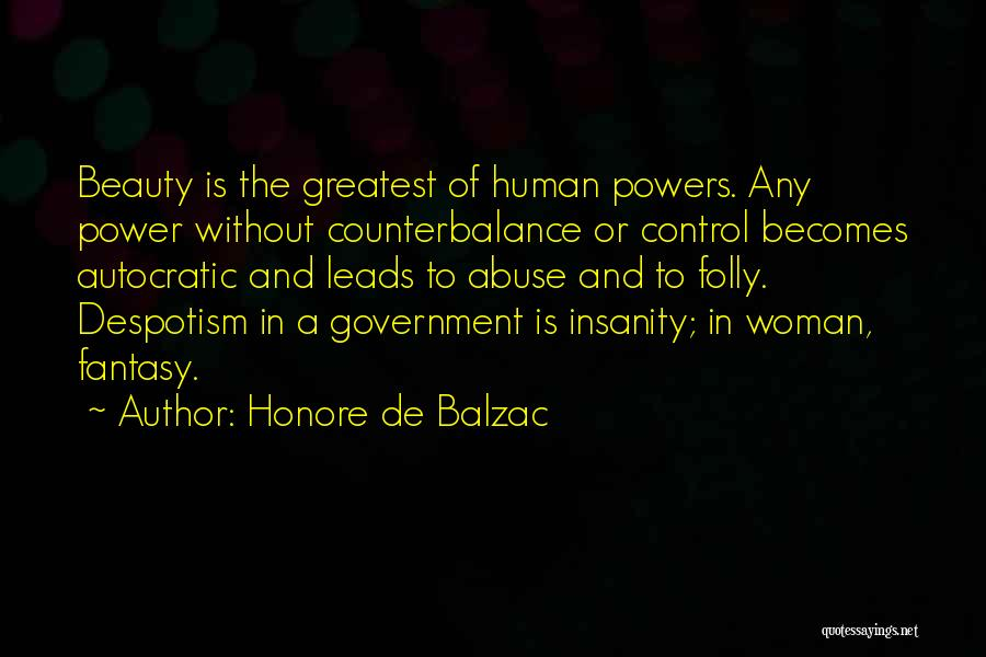 Power And Abuse Quotes By Honore De Balzac