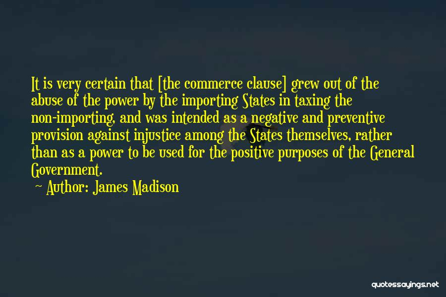 Power And Abuse Quotes By James Madison