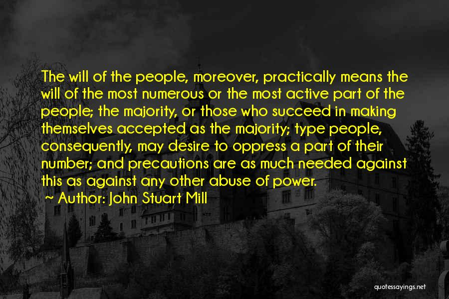 Power And Abuse Quotes By John Stuart Mill
